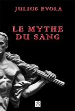 Le Mythe du Sang