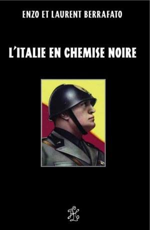 L'Italie en Chemise Noire