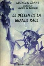 Le déclin de la grande race