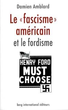 Le fascisme américain et le fordisme
