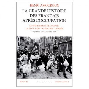La Grande Histoire des Français après l'Occupation