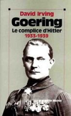 Goering, le complice d'Hitler 1933-1939