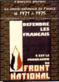 La Droite Nationale en France 1971-1975