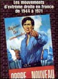 Les mouvements d'extrême-droite en France 1945-1971