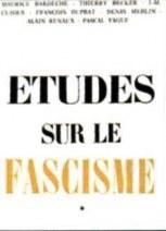 Etudes sur le Fascisme