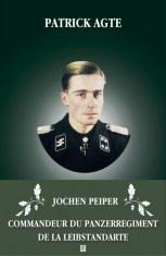 Jochen Peiper Commandeur du Panzer Regiment de la Leibstandarte
