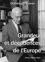Grandeur et décadences de l'Europe