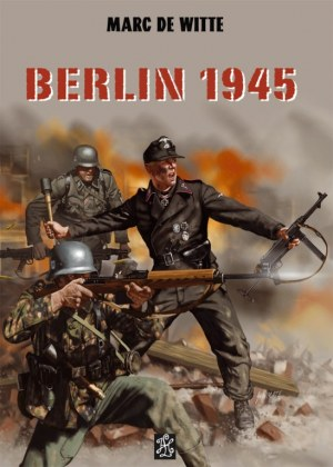 Berlin 1945 TOME 2