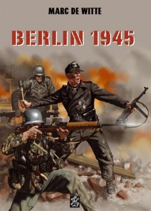 Berlin 1945 TOME 2