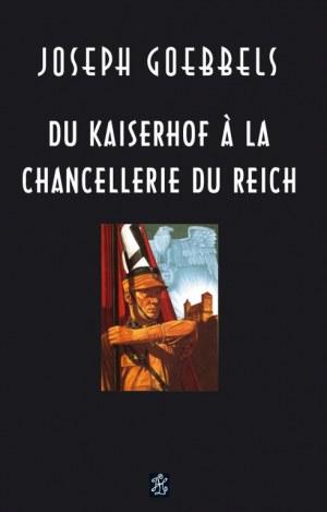 Du Kaiserhof à la Chancellerie du Reich