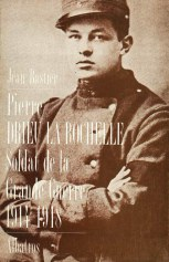 Pierre Drieu la Rochelle - Soldat de la Grande Guerre 14-18