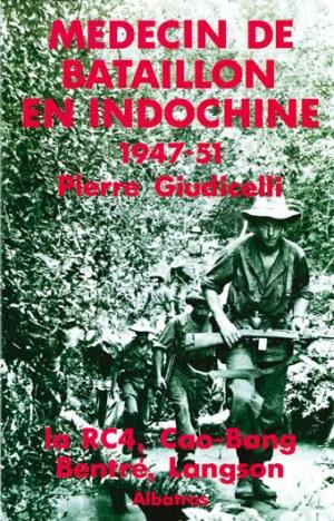 Médecin de bataillon en indochine 1947-1951